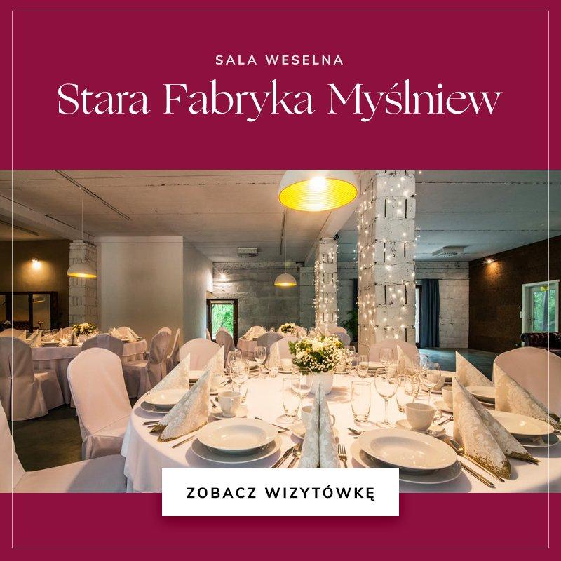 małe sale weselne - Stara Fabryka Myślniew