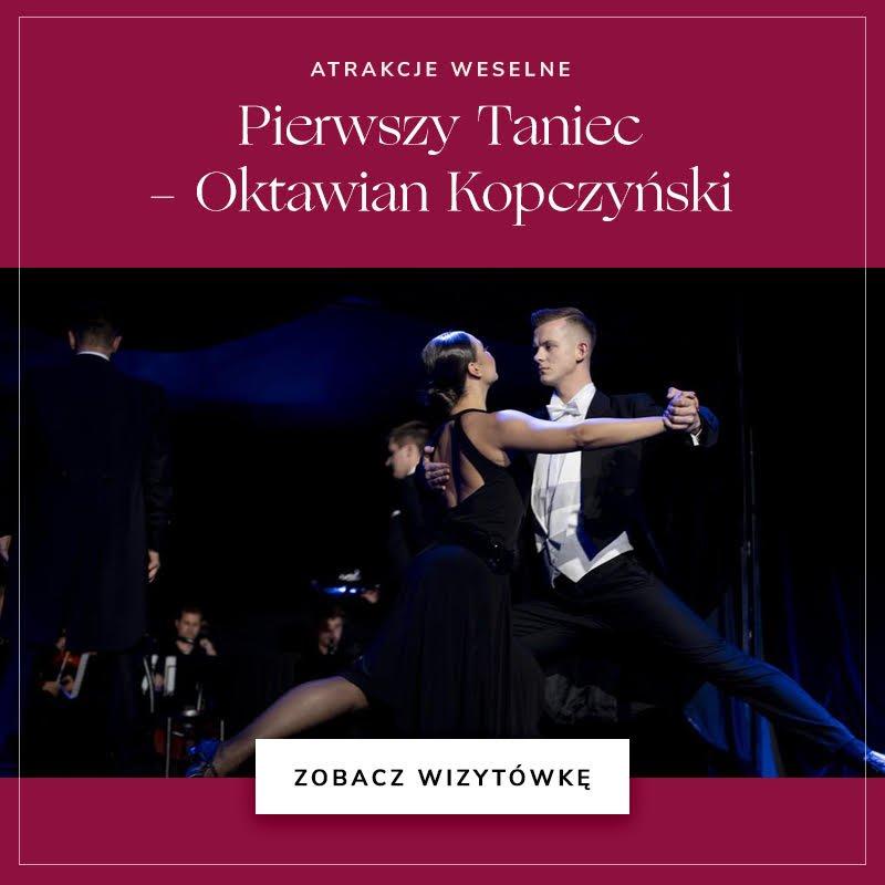 Pierwszy taniec Oktawian Kopczyński
