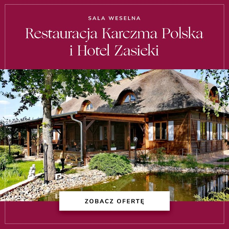 Restauracja Karczma Polska i Hotel Zasieki