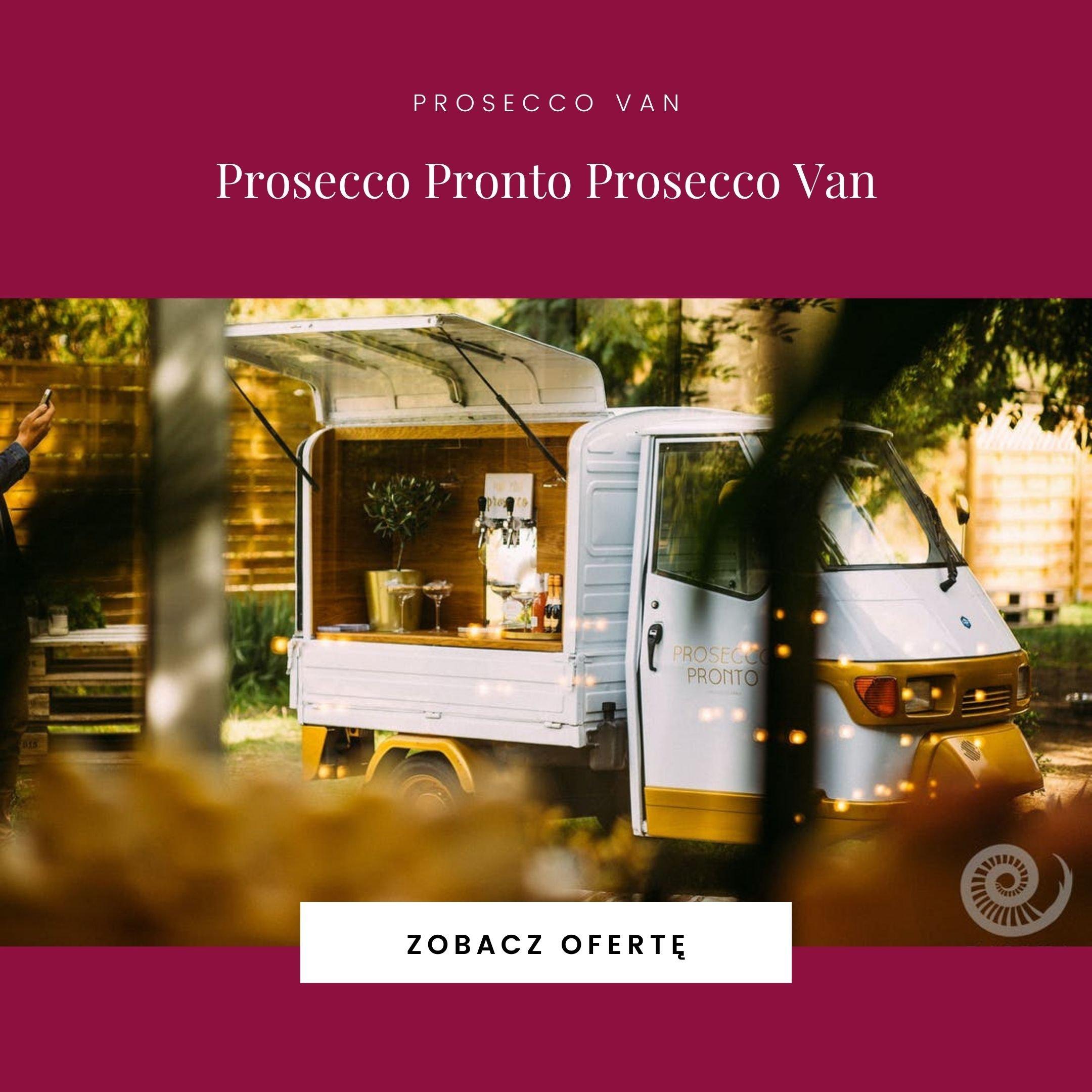 Prosecco Pronto Prosecco Van