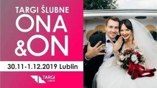 Targi Ślubne ONA&ON 2019