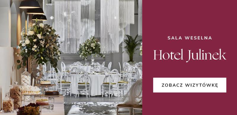 najlepsze firmy ślubne: Hotel Julinek