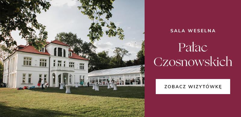 najlepsze firmy ślubne - Pałac Czosnowskich