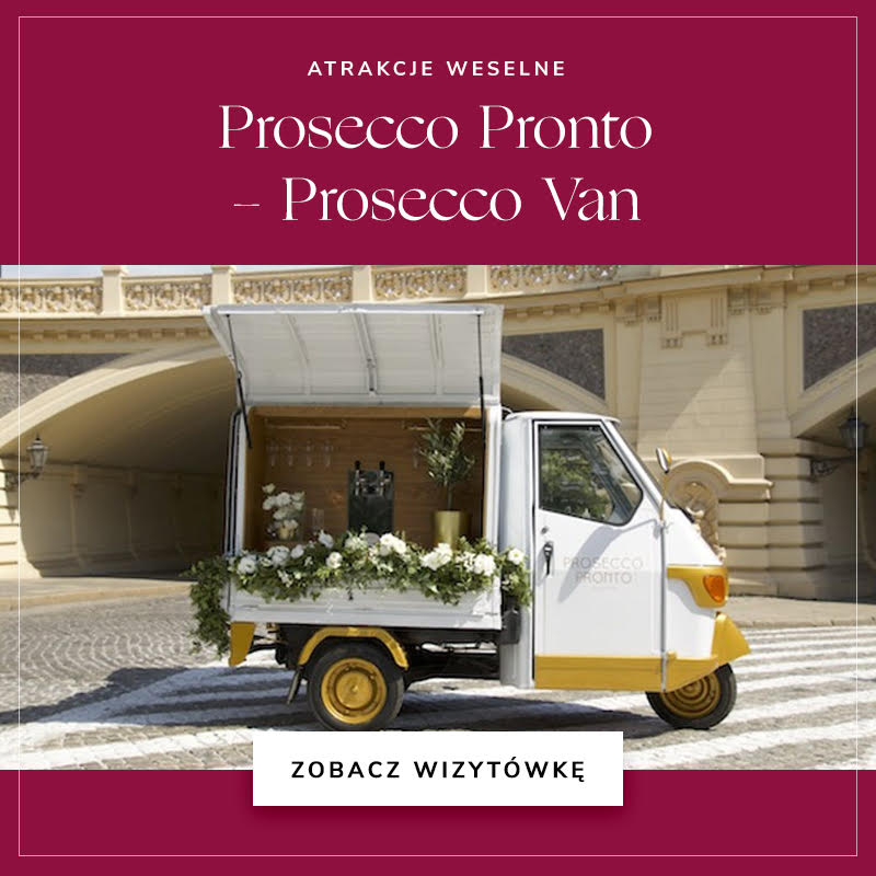 Prosecco Pronto Prosecco Van / Wedding.pl