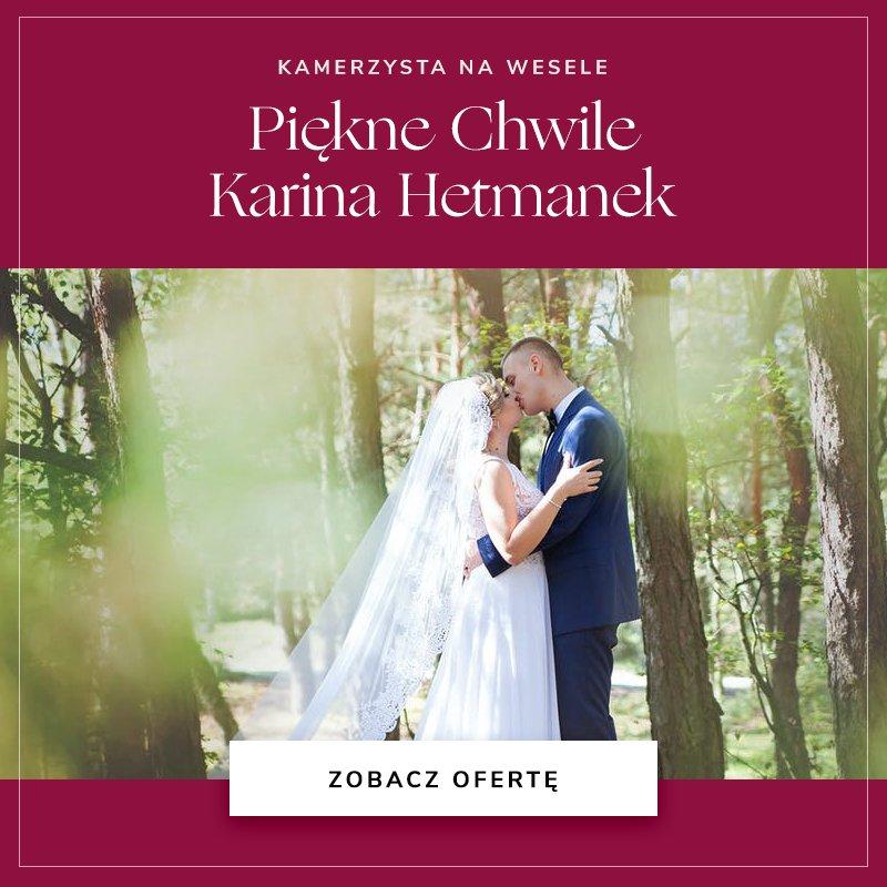 Piękne Chwile Karina Hetmanek