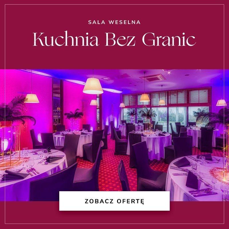 Kuchnia Bez Granic - restauracja – hotel