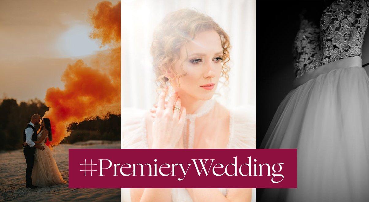 #WeddingPremiery czerwiec 2020