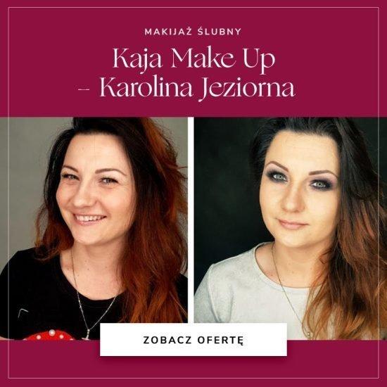 Kaja Make Up Karolina Jeziorna