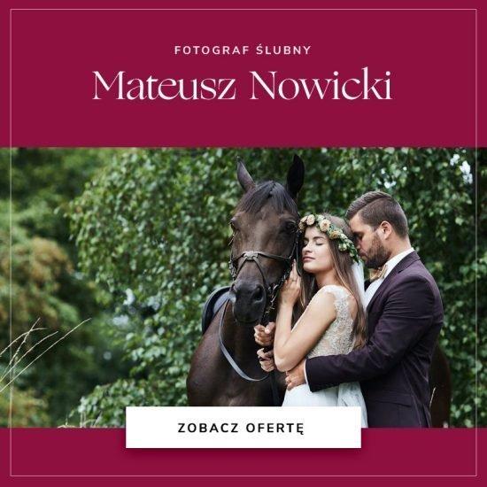 Fotograf ślubny Mateusz Nowicki