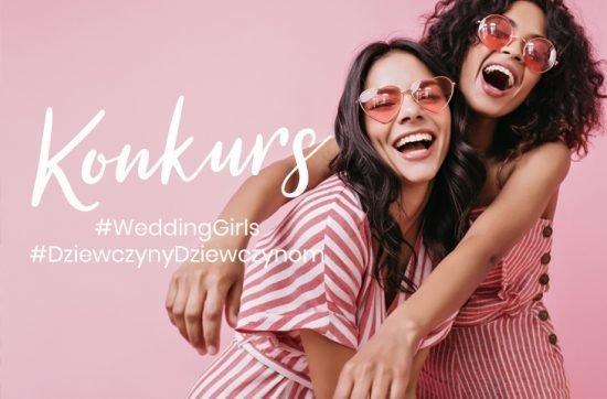 #WeddingGirls - konkurs - zdjęcie 2