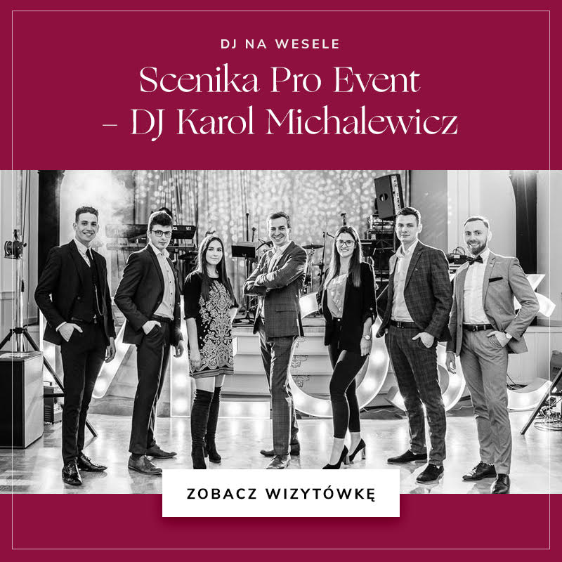 Scenika Pro Event - DJ Karol Michalewicz